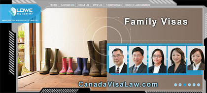 Family sponsorship / reunification and Canada Immigration  Lawyers  at Lowe & Comapny   CLICK FOR MORE INFO