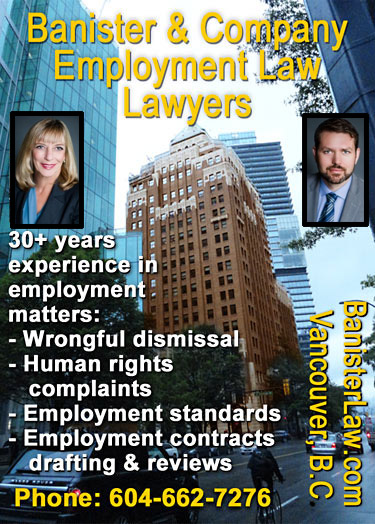 photos of Sandra Banister, QC Queens Counsel & Jonathan Hanvelt, MA LLb, in front of downtown Vancouver's Marine Building where their offices are located., Sandra brings over 30 years experience in dealing with wrongful dismissal situation